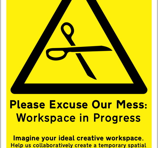Please Excuse the Mess: Creative Workshop